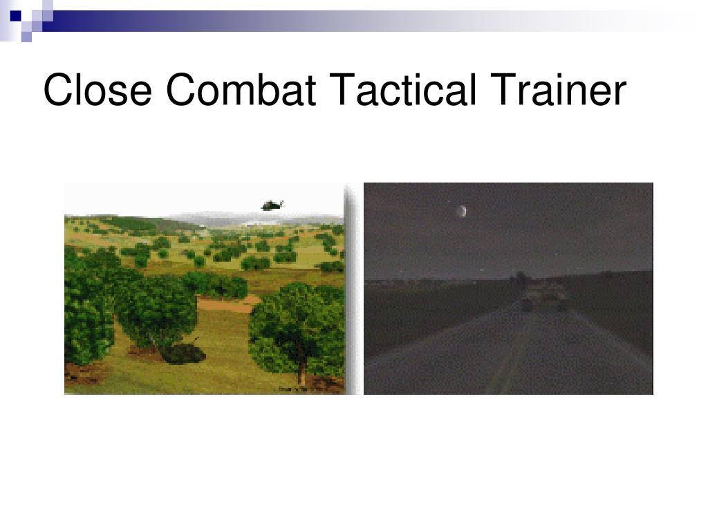 Close Combat Tactical Trainer