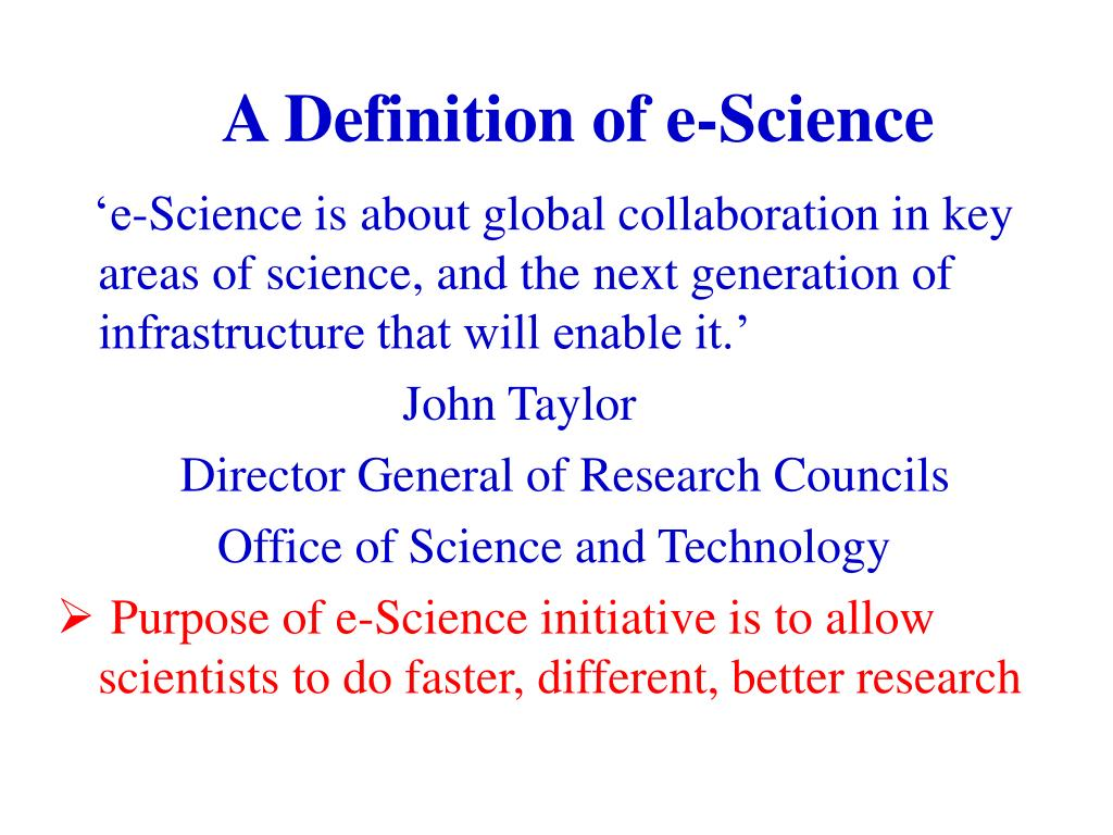 A Definition of e-Science