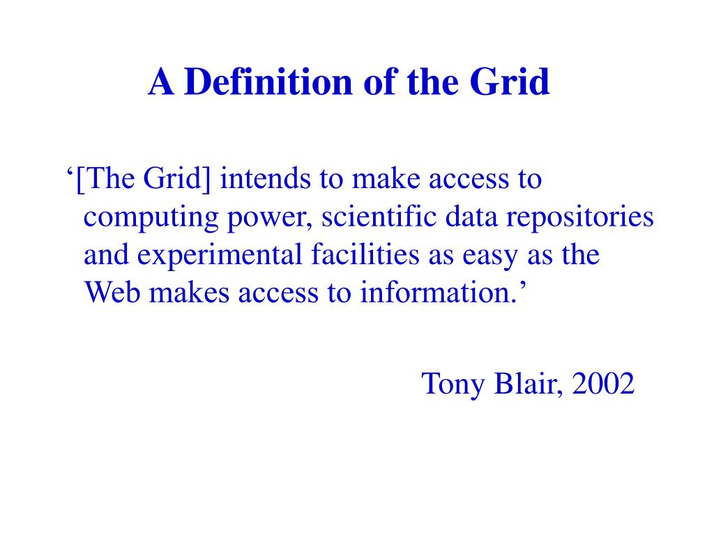 A Definition of the Grid