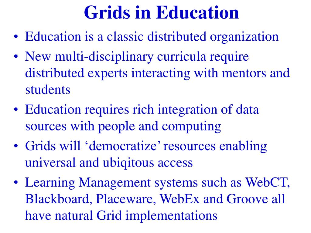 Grids in Education