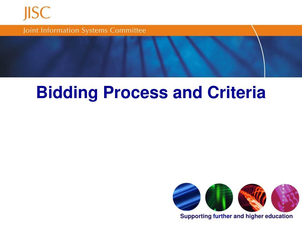 Bidding Process and Criteria