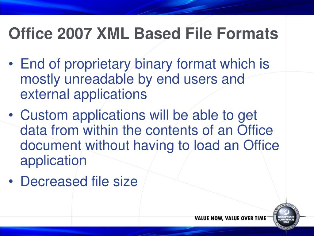 Office 2007 XML Based File Formats