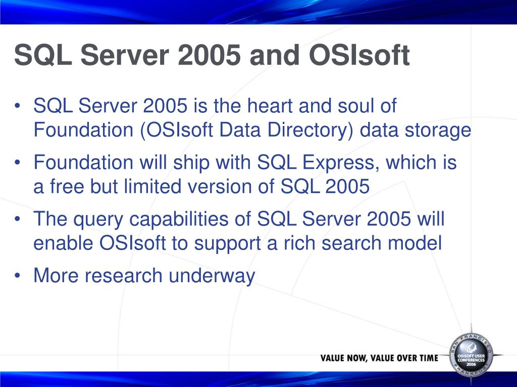 SQL Server 2005 and OSIsoft