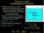 pressure vs depth incompressible fluids liquids