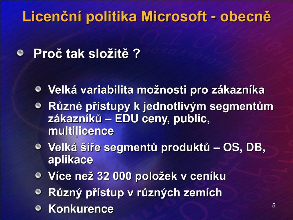 Licenční politika Microsoft - obecně