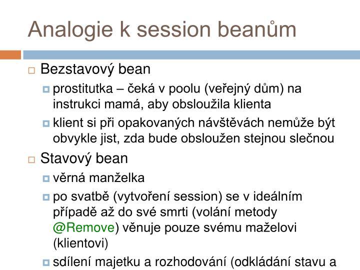 Analogie k session beanům