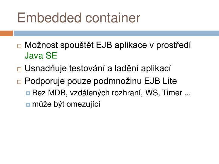 Embedded container