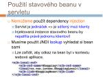 pou it stavov ho beanu v servletu