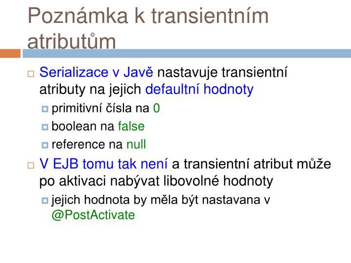 Poznámka k transientním atributům