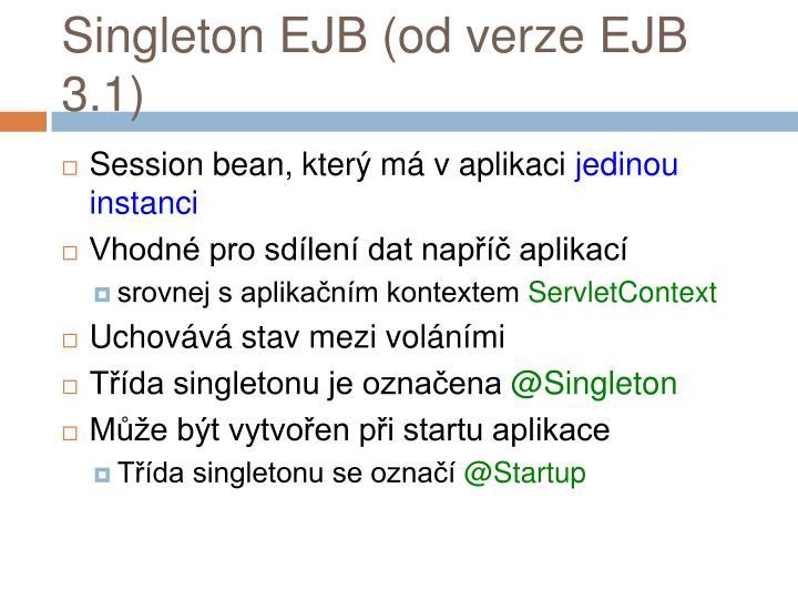 Singleton EJB (od verze EJB 3.1)