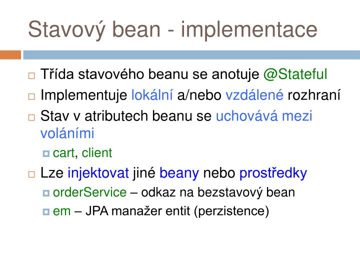 Stavový bean - implementace