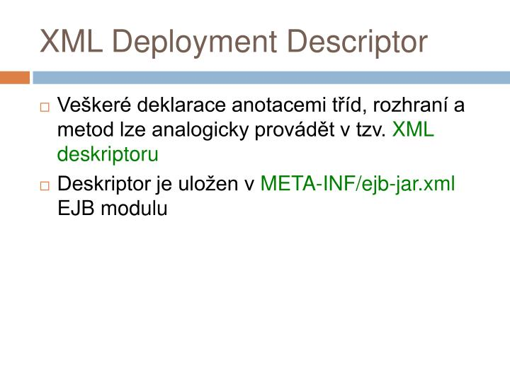XML Deployment Descriptor