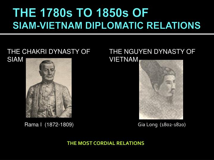 The 1780s to 1850s of siam vietnam diplomatic relations