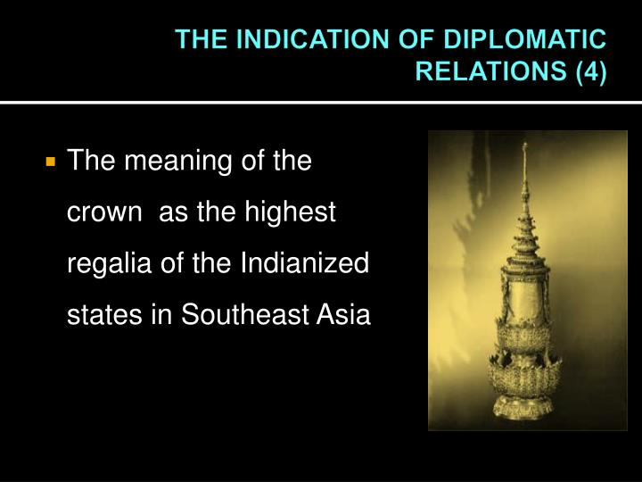 THE INDICATION OF DIPLOMATIC RELATIONS (4)