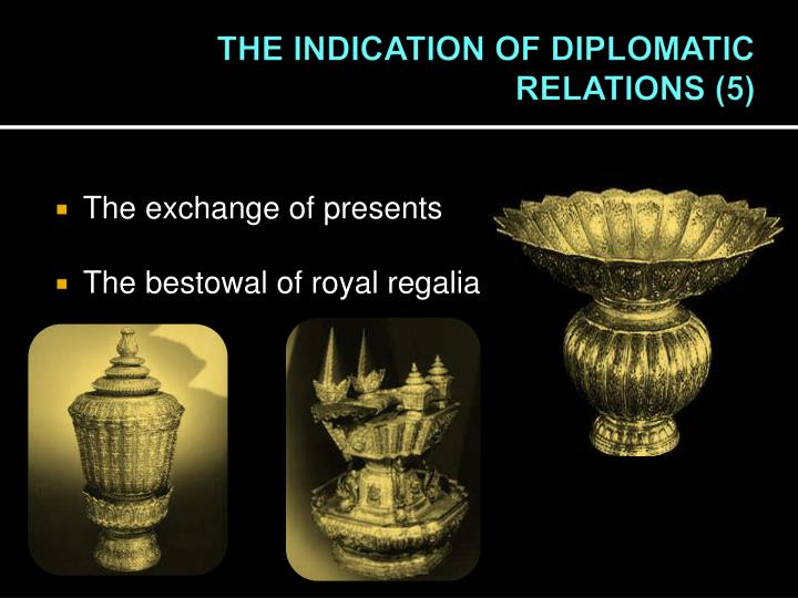 THE INDICATION OF DIPLOMATIC RELATIONS (5)