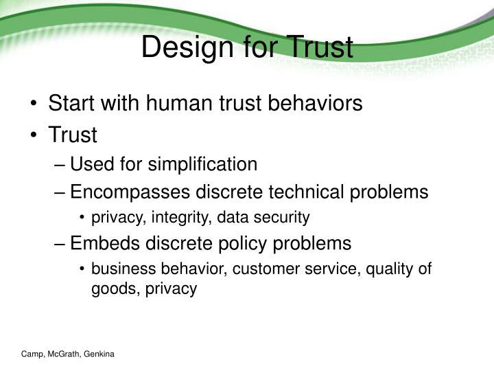 Design for Trust