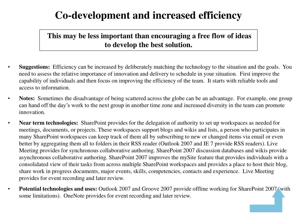 Co-development and increased efficiency