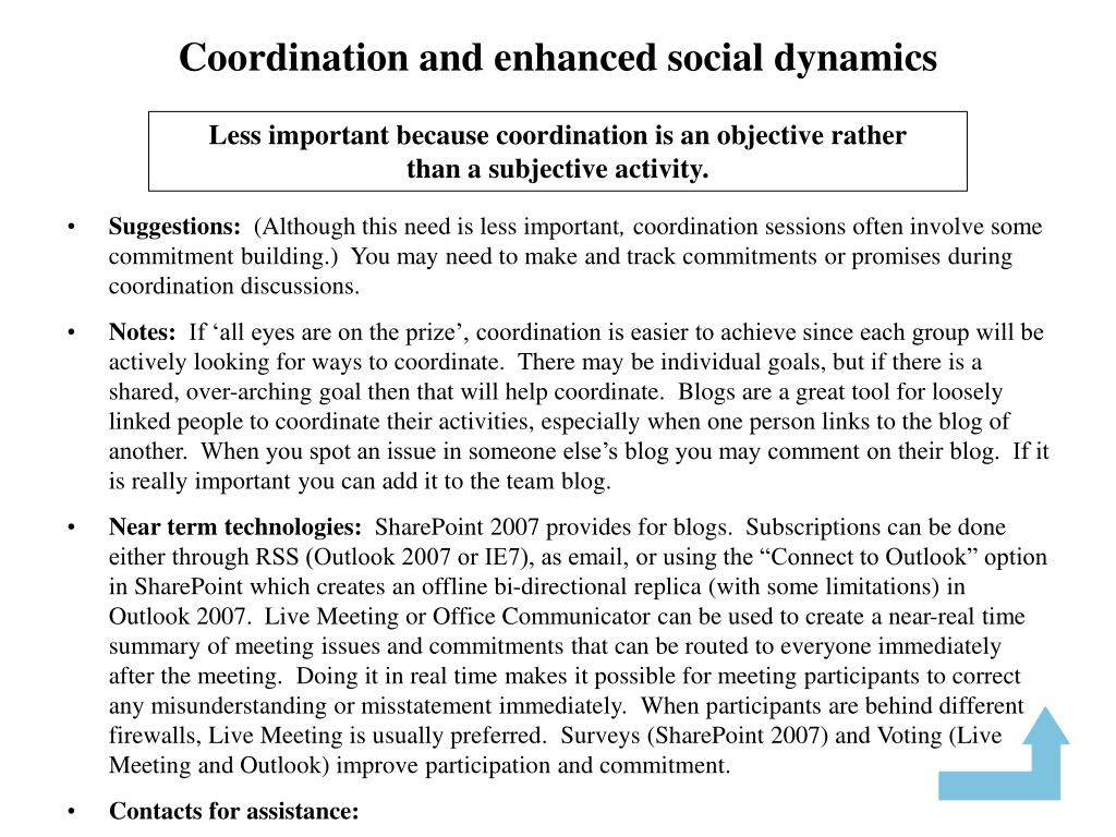 Coordination and enhanced social dynamics