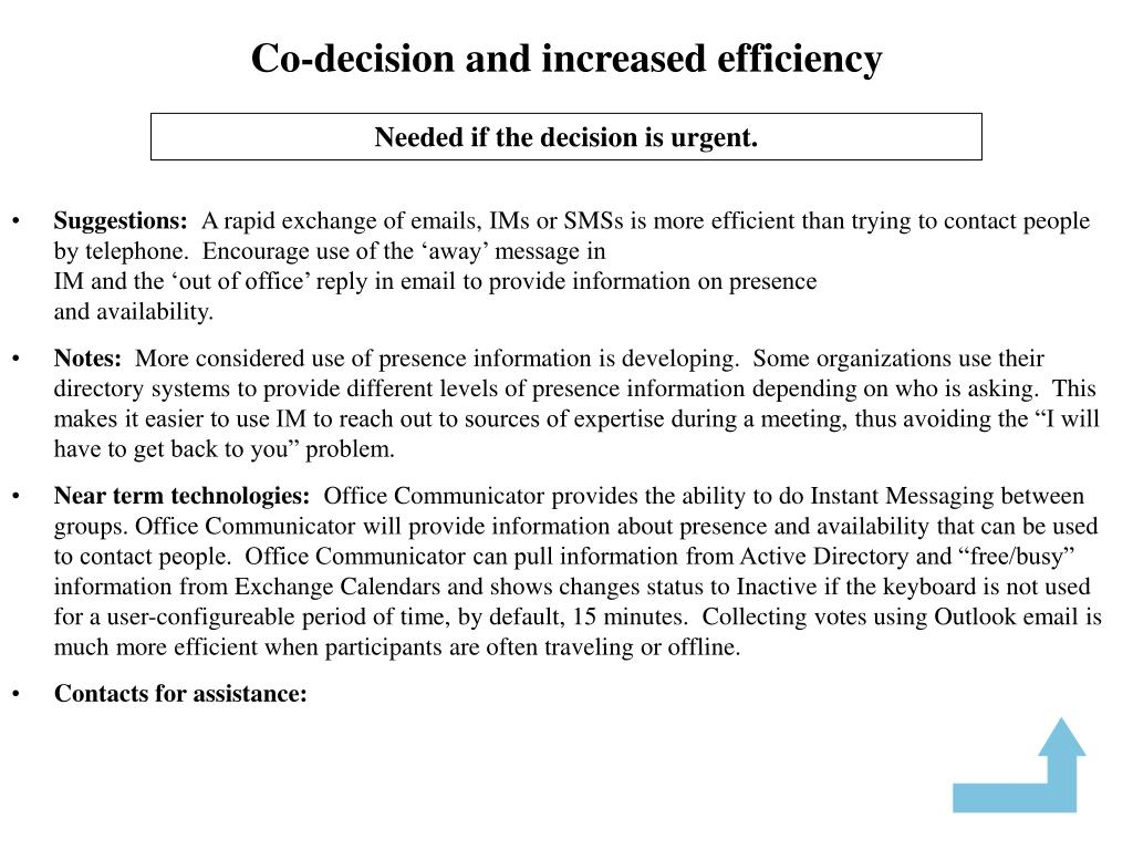 Co-decision and increased efficiency