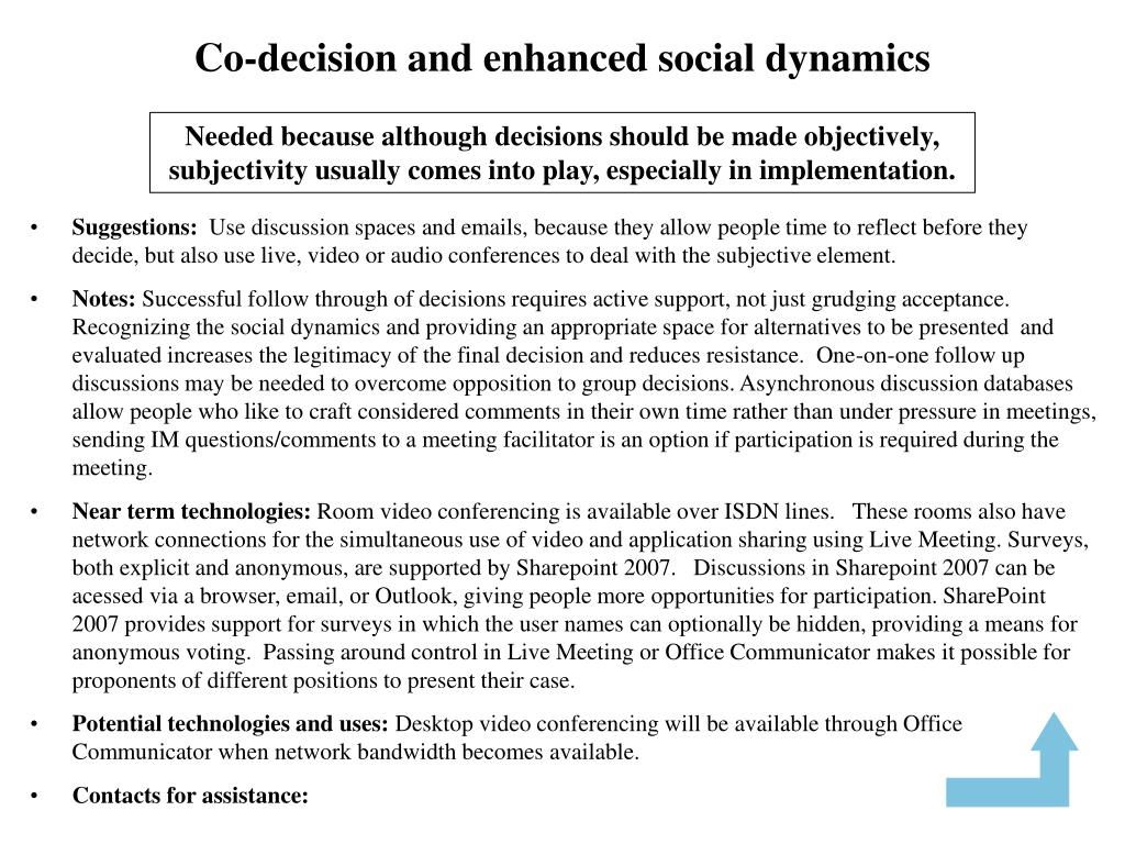 Co-decision and enhanced social dynamics