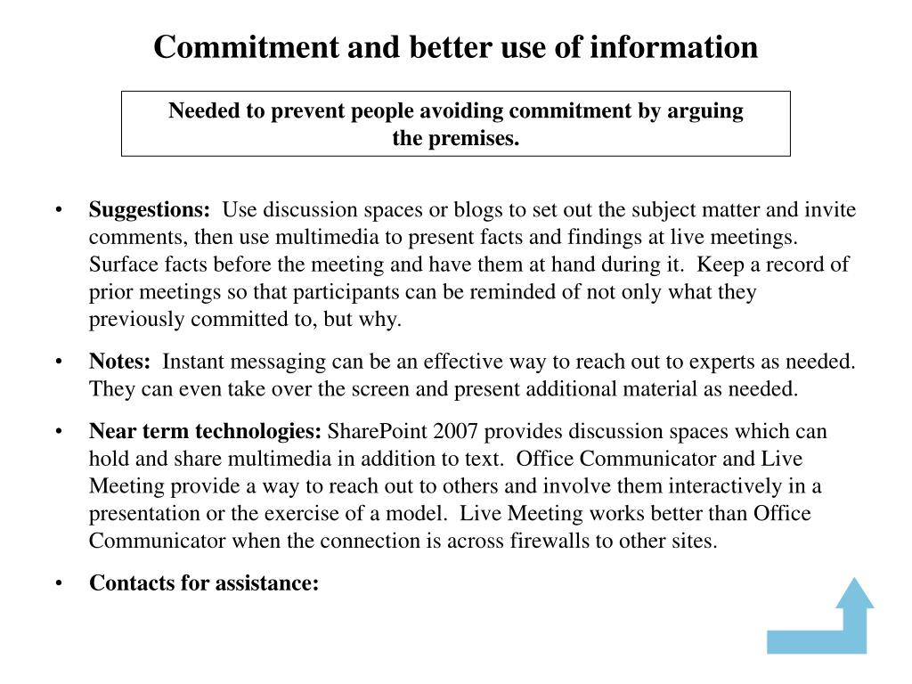 Commitment and better use of information