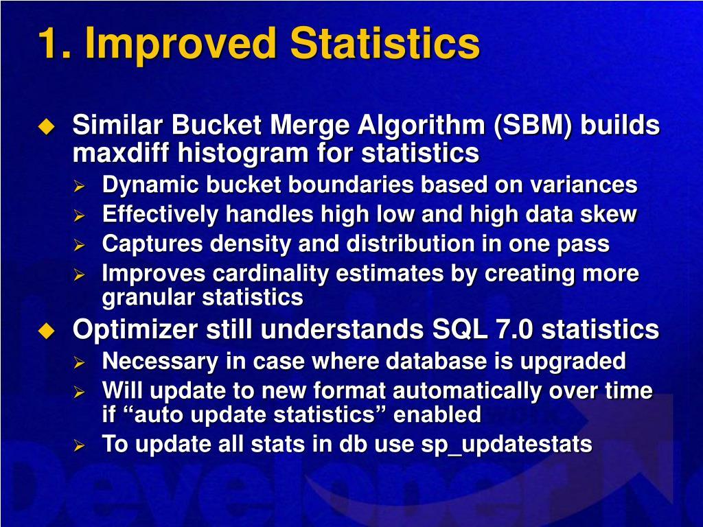 1. Improved Statistics
