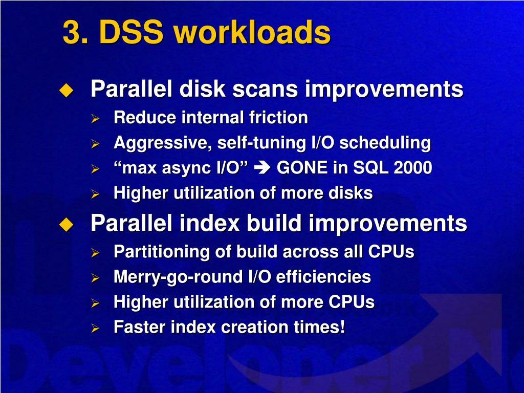 3. DSS workloads