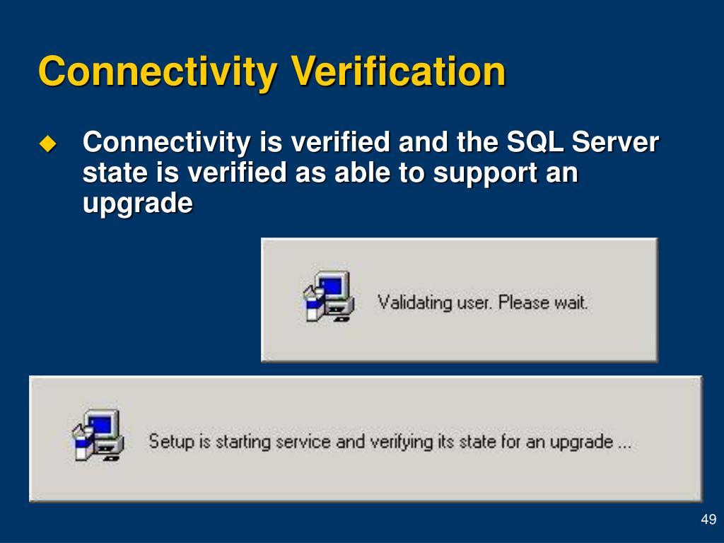 Connectivity Verification