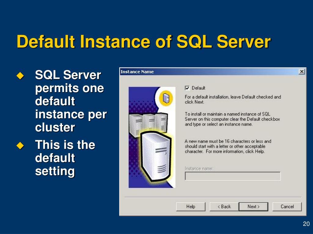 Default Instance of SQL Server