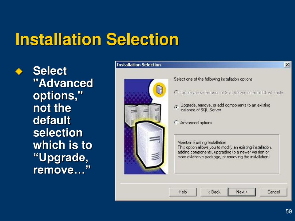 Installation Selection