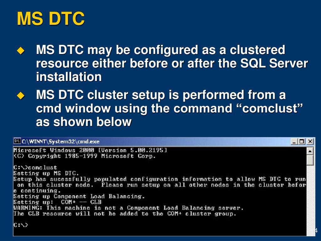 MS DTC