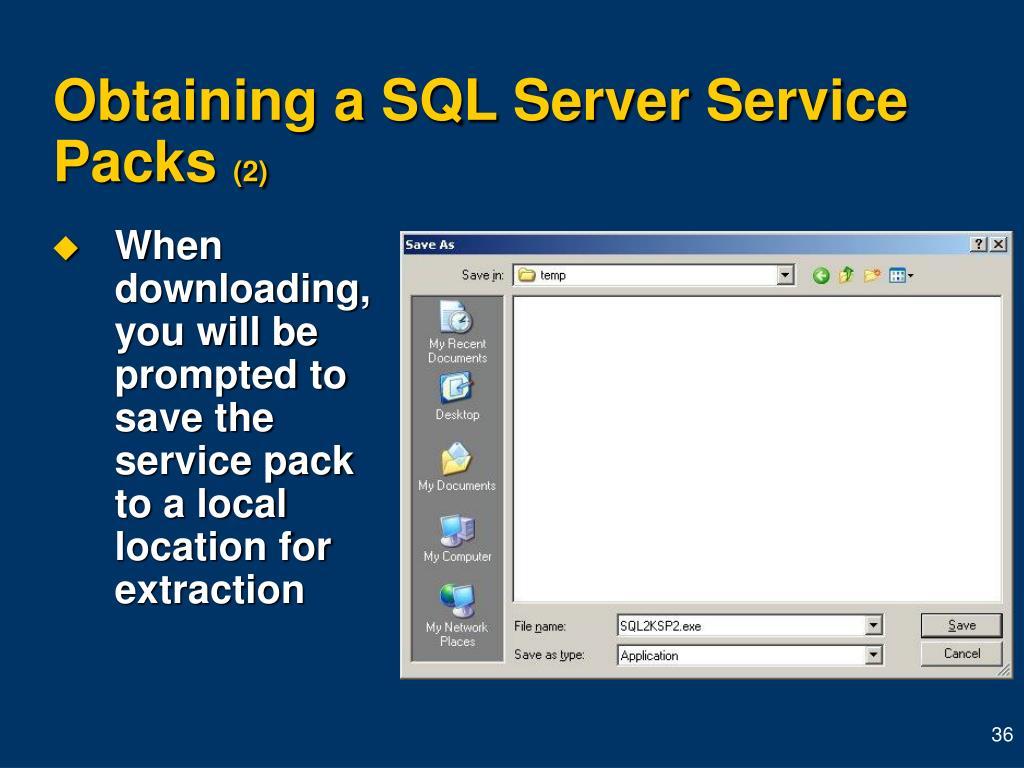 Obtaining a SQL Server Service Packs