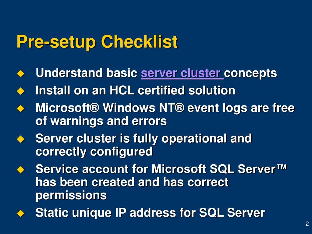 Pre-setup Checklist