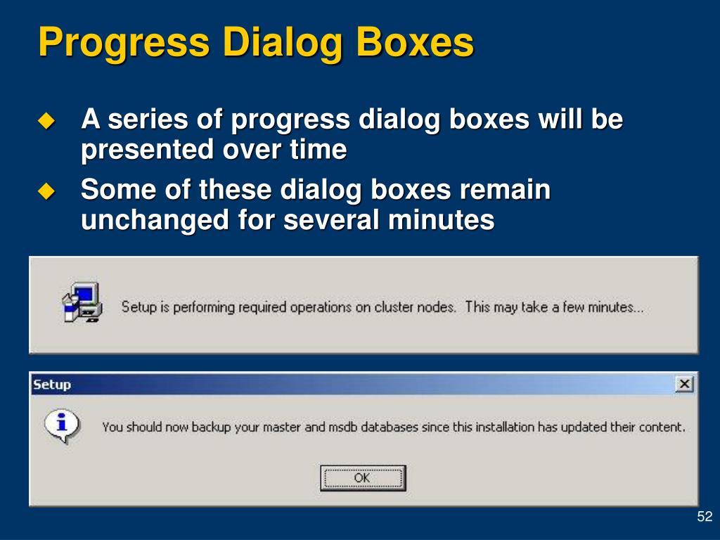 Progress Dialog Boxes