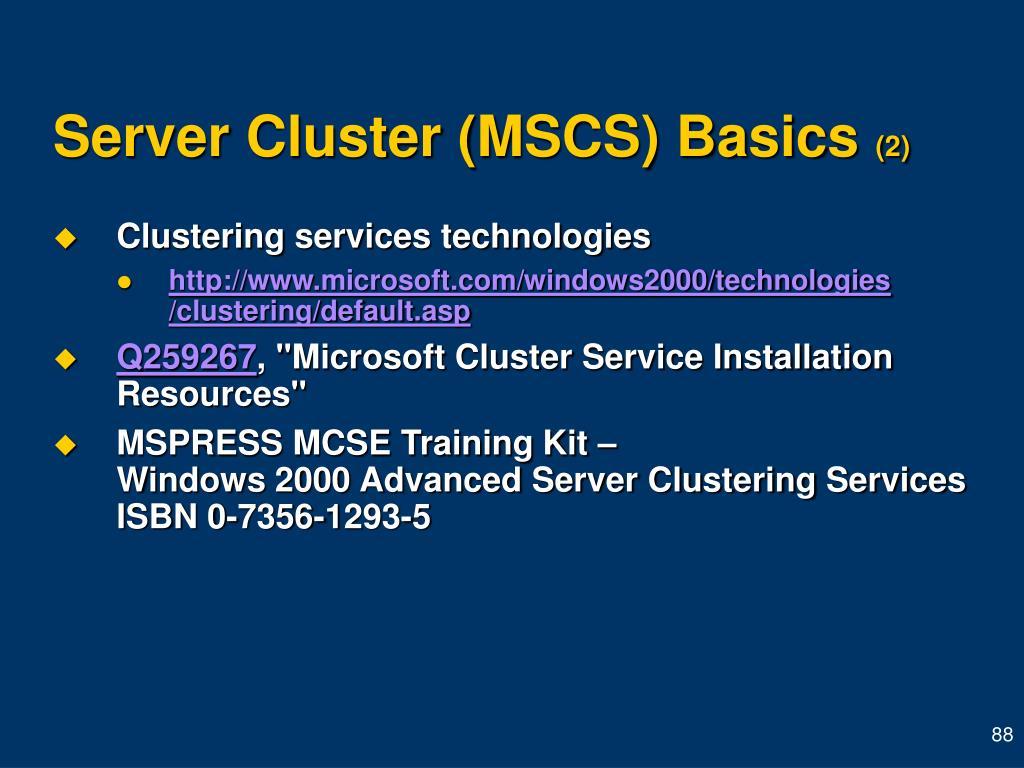 Server Cluster (MSCS) Basics