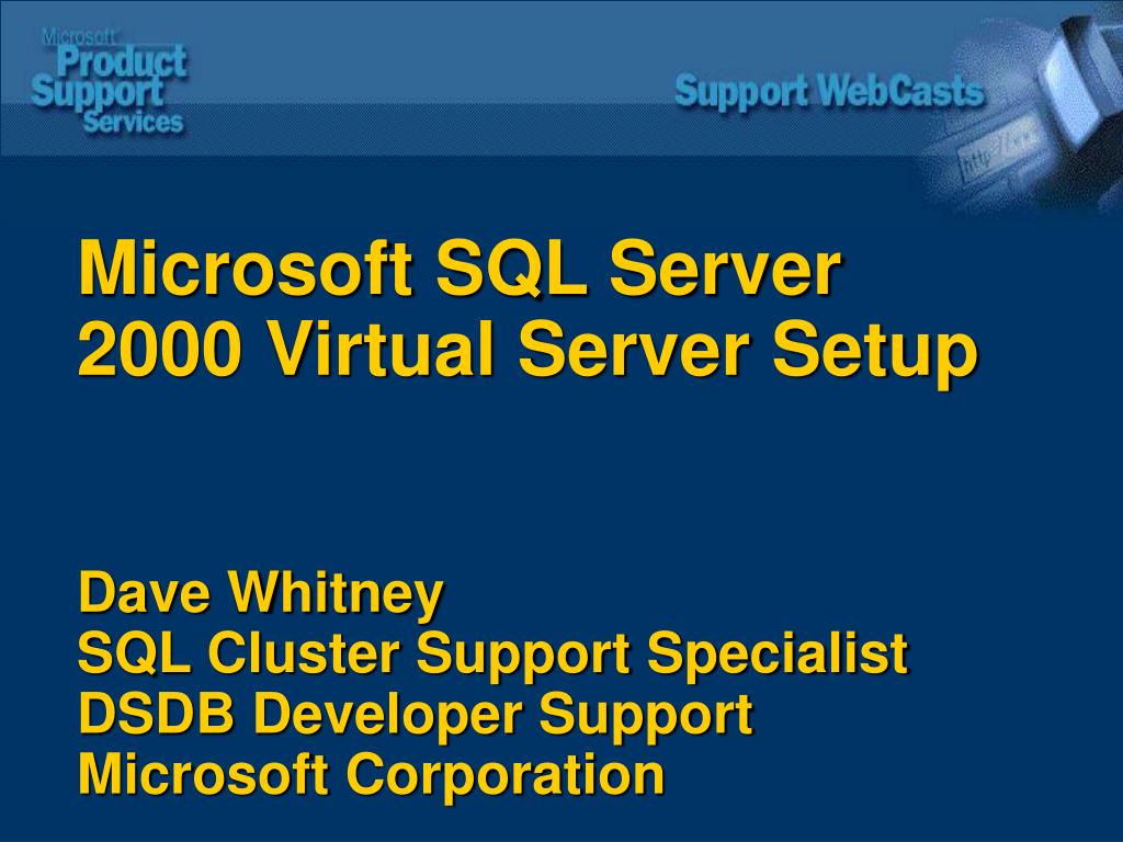 Microsoft SQL Server 2000 Virtual Server Setup