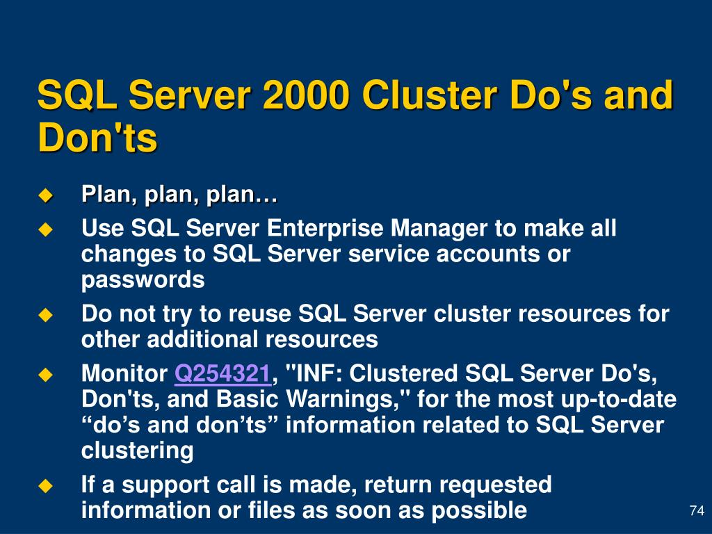 SQL Server 2000 Cluster Do's and Don'ts