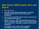 sql server 2000 cluster do s and don ts