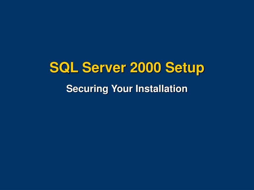 SQL Server 2000 Setup