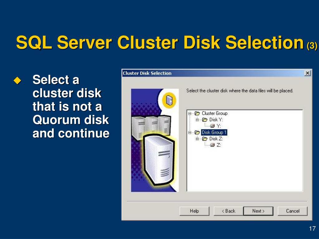 SQL Server Cluster Disk Selection
