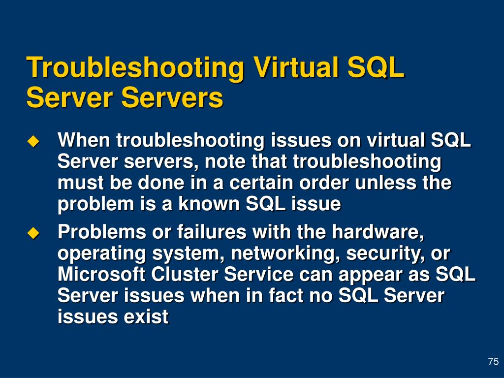 Troubleshooting Virtual SQL Server Servers