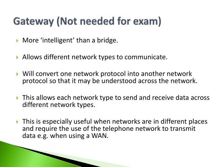 Gateway (Not needed for exam)