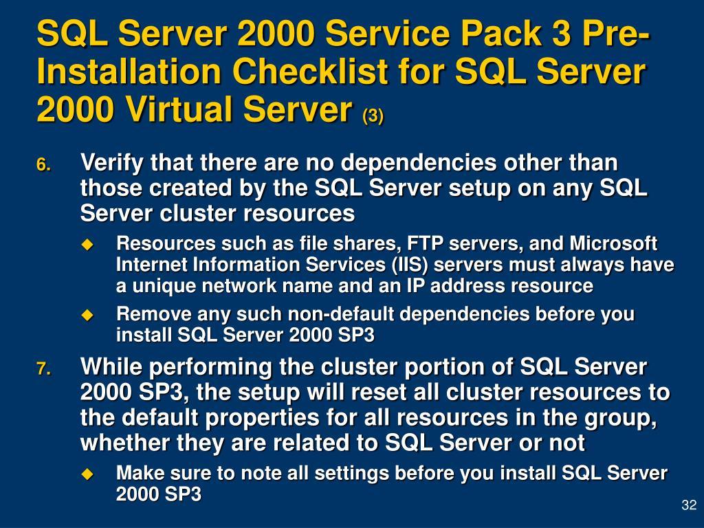 SQL Server 2000 Service Pack 3 Pre-Installation Checklist for SQL Server 2000 Virtual Server