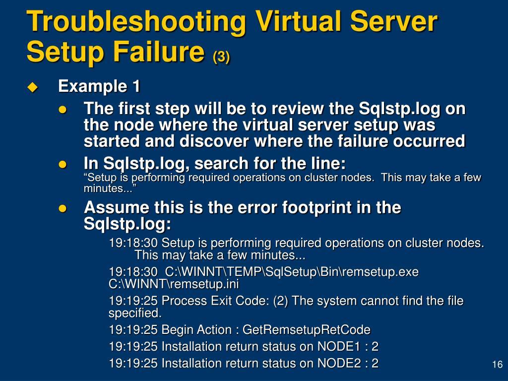 Troubleshooting Virtual Server Setup Failure