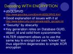 decoding with encryption