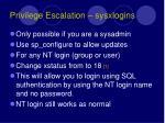 privilege escalation sysxlogins