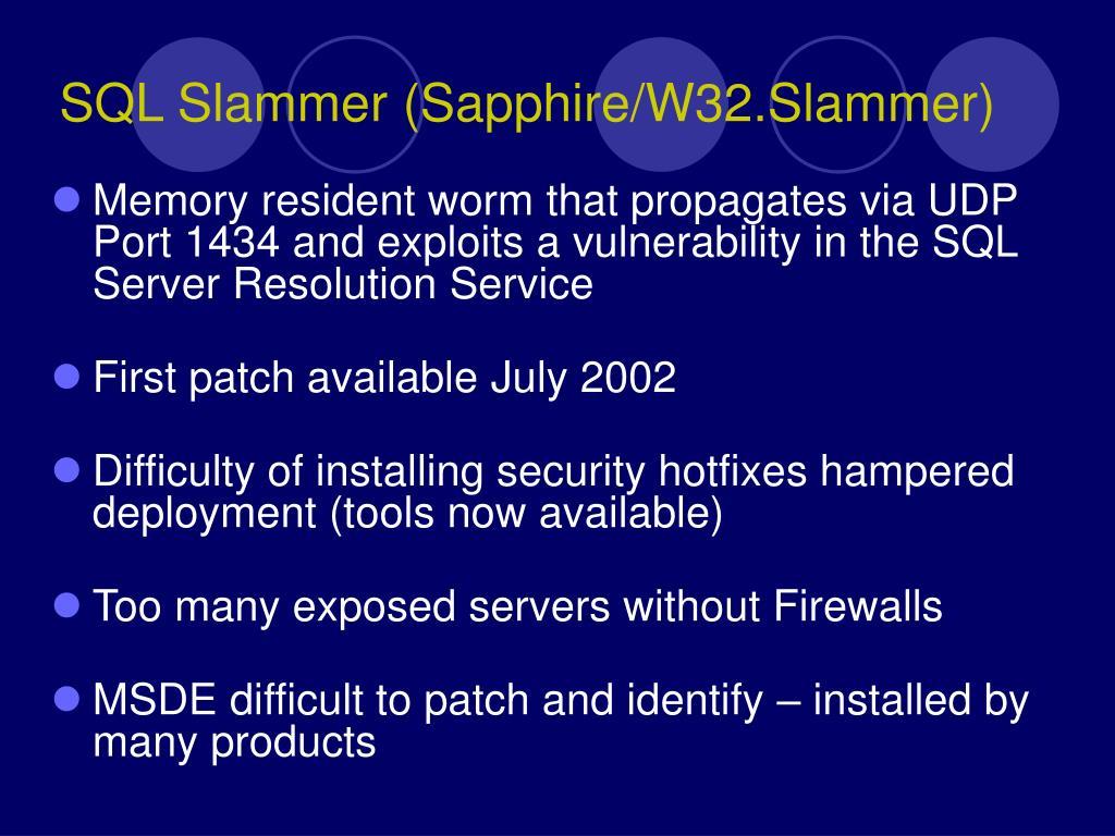 SQL Slammer (Sapphire/W32.Slammer)