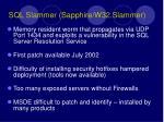 sql slammer sapphire w32 slammer