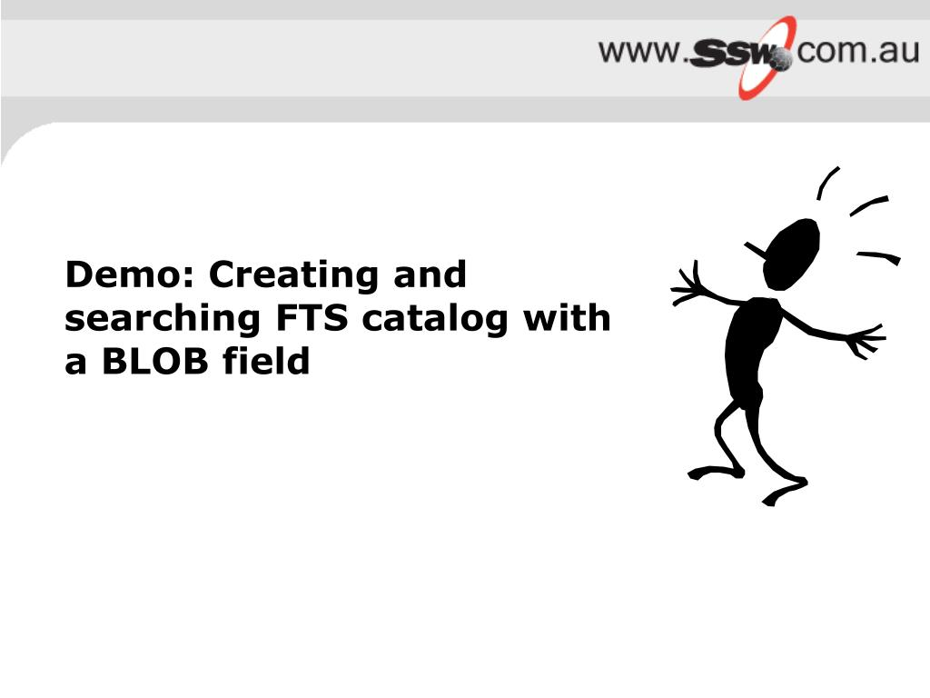 Demo: Creating and searching FTS catalog with a BLOB field