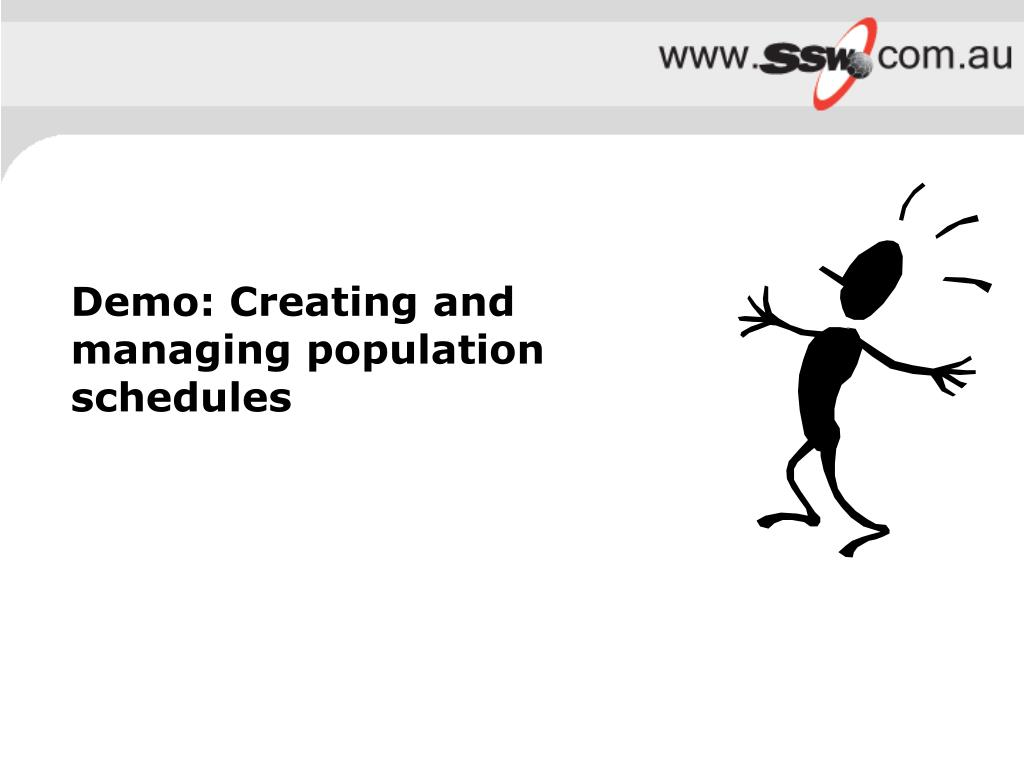 Demo: Creating and managing population schedules